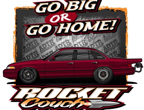 "ADTR ""Go Big"" RocketCouch T-shirts are finally here!"